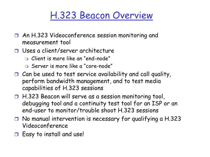 H.323 Beacon Overview