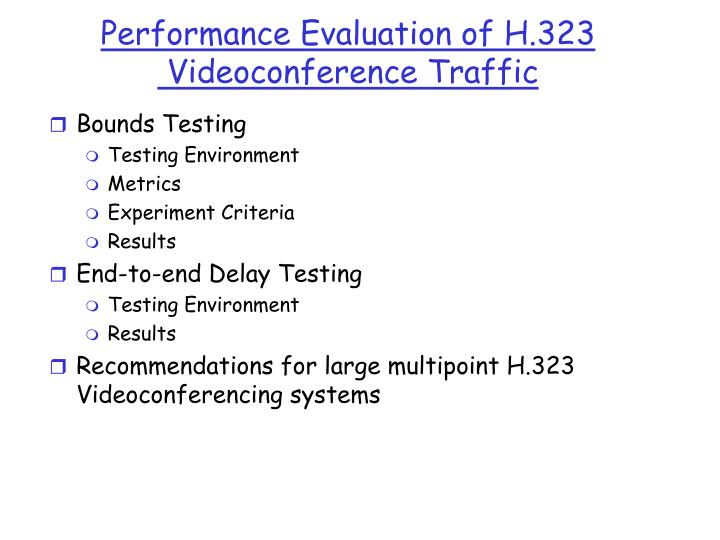 Performance Evaluation of H.323
