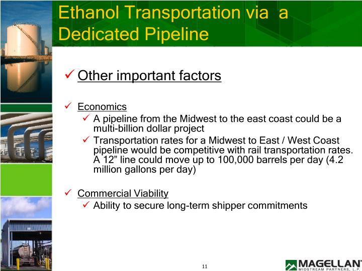 Ethanol Transportation via  a Dedicated Pipeline