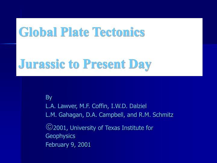 Global Plate Tectonics