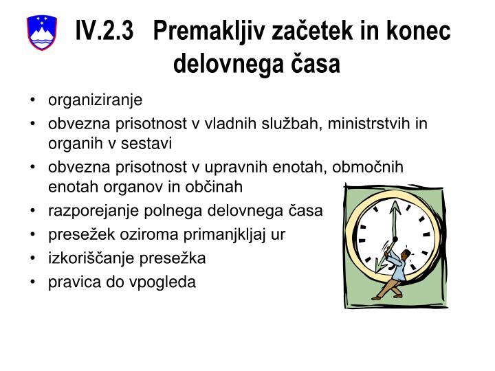 IV.2.3   Premakljiv začetek in konec