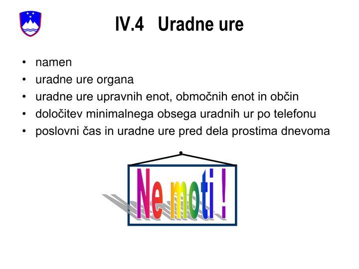 IV.4   Uradne ure