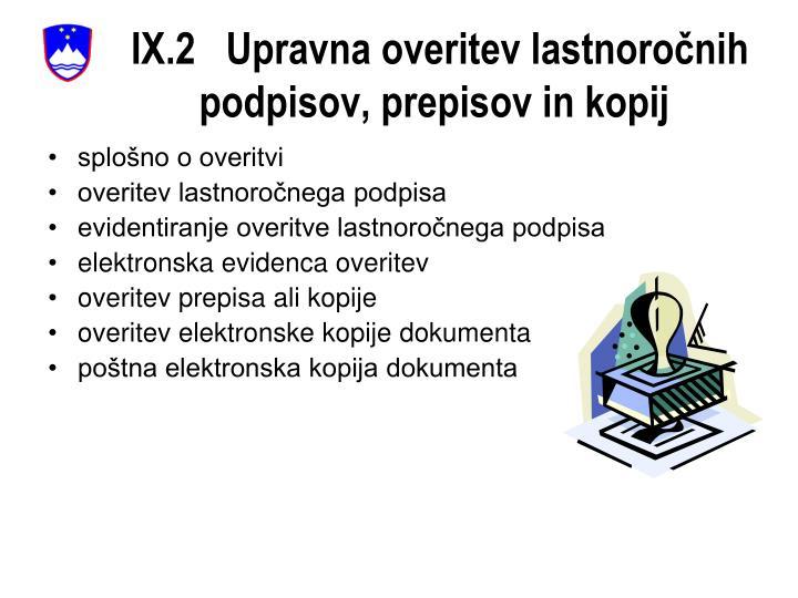 IX.2   Upravna overitev lastnoročnih