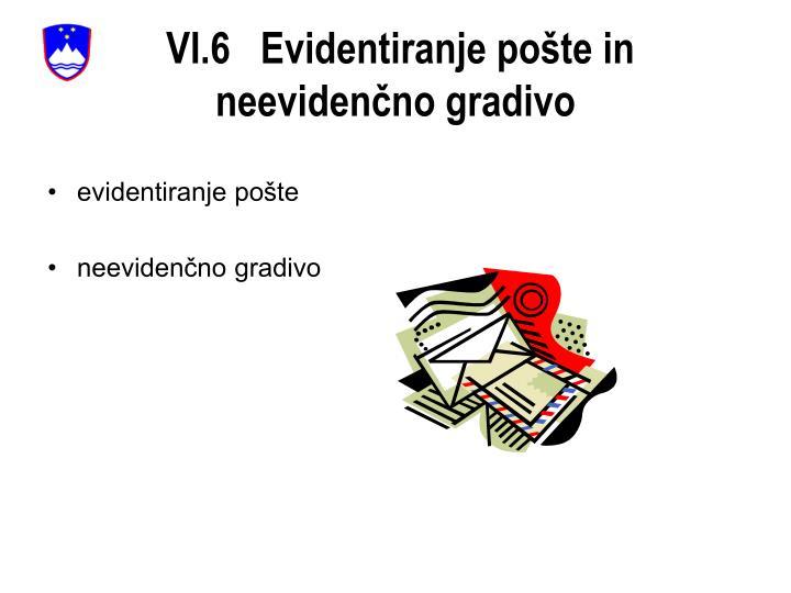VI.6   Evidentiranje pošte in
