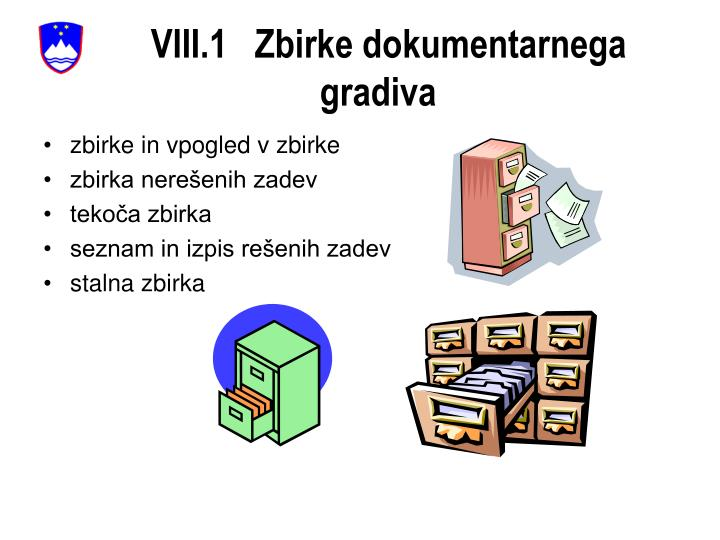 VIII.1   Zbirke dokumentarnega