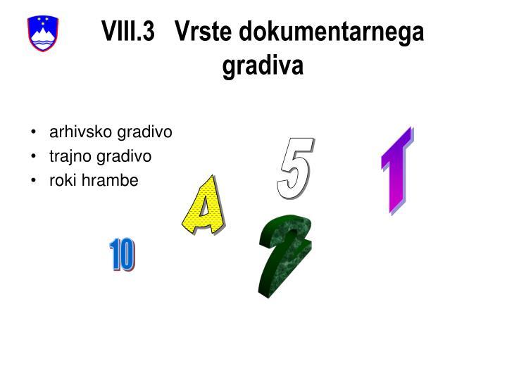 VIII.3   Vrste dokumentarnega