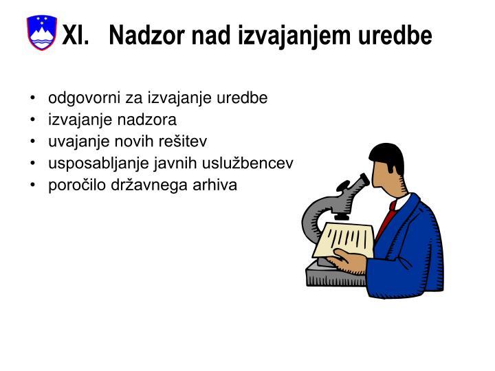XI.   Nadzor nad izvajanjem uredbe