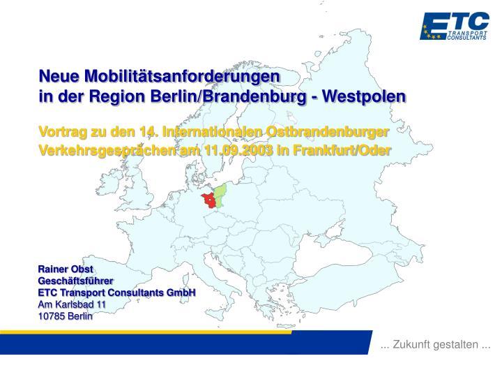 Neue Mobilitätsanforderungen