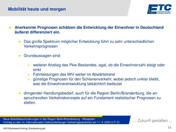Anerkannte Prognosen schätzen die Entwicklung der Einwohner in Deutschland äußerst differenziert ein.