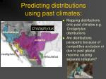 predicting distributions using past climates