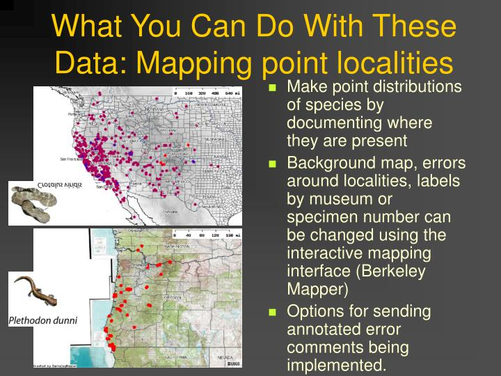 What You Can Do With These Data: Mapping point localities