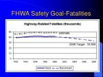 fhwa safety goal fatalities1