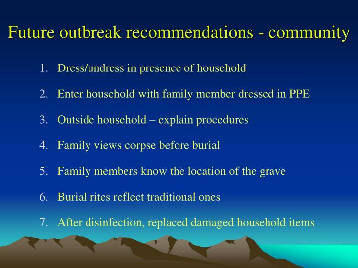 Future outbreak recommendations - community