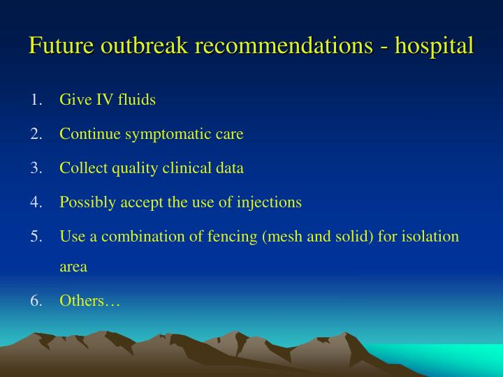 Future outbreak recommendations - hospital