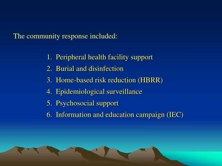 The community response included: