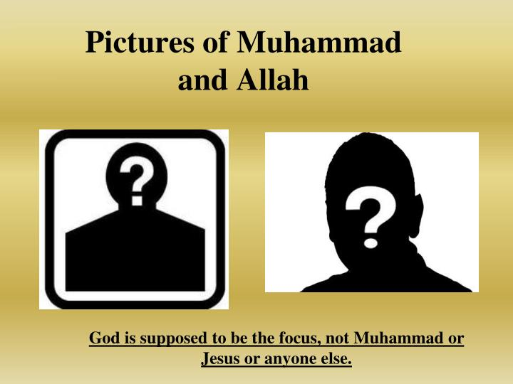 Pictures of Muhammad and Allah