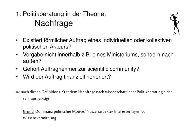 1. Politikberatung in der Theorie: