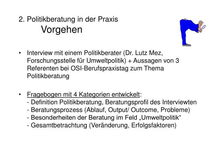 2. Politikberatung in der Praxis