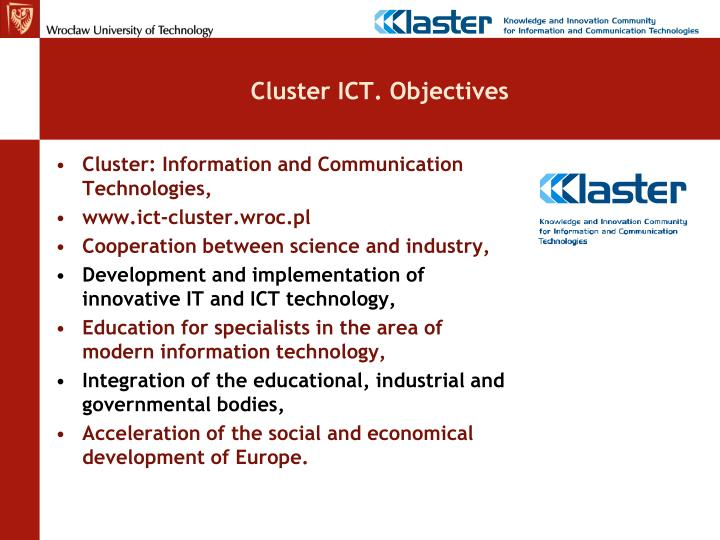Cluster ICT. Objectives