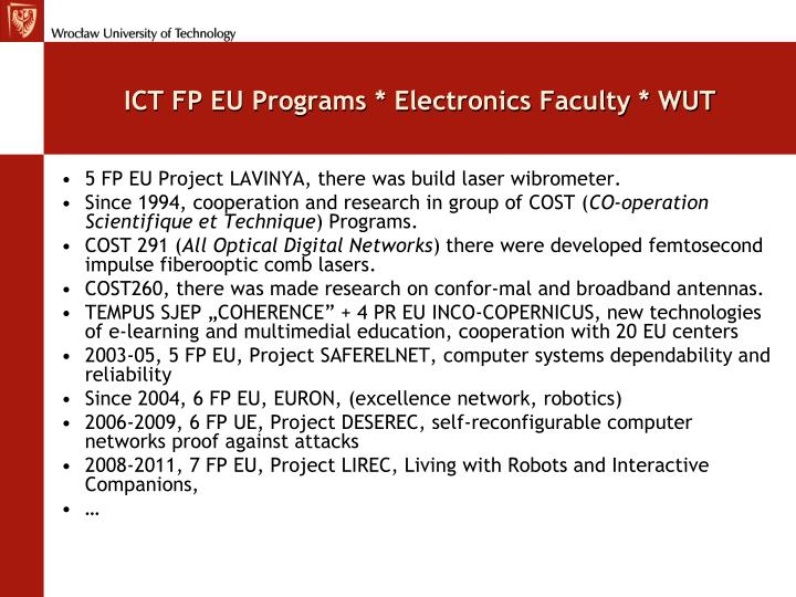 ICT FP EU Programs * Electronics Faculty * WUT