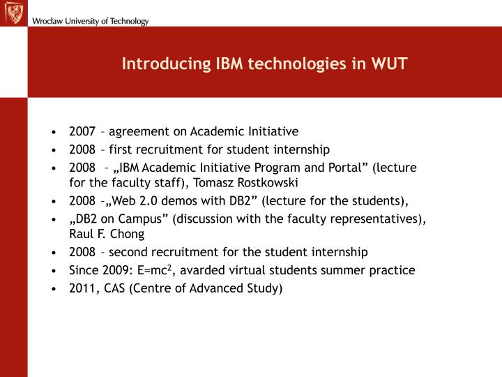Introducing IBM technologies in WUT
