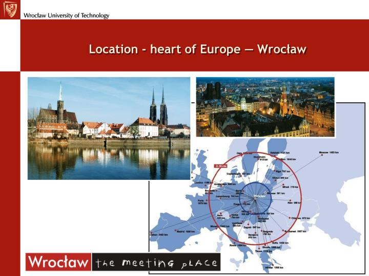 Location - heart of Europe — Wrocław