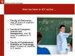 now we have in ict sector