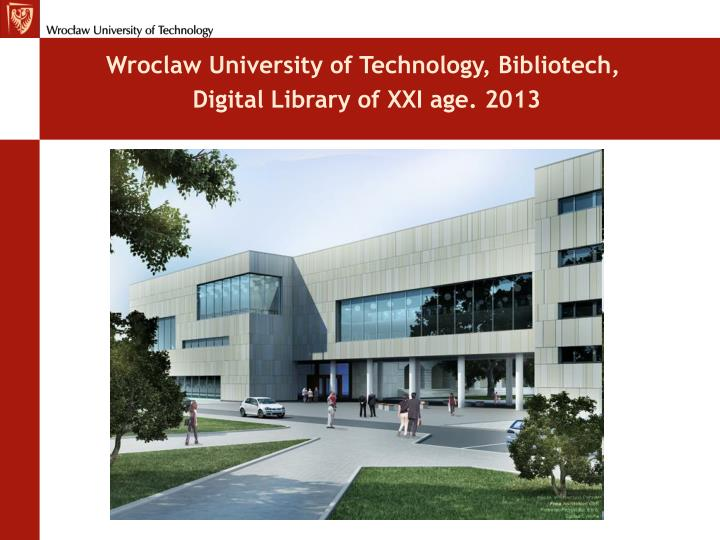 Wroclaw University of Technology, Bibliotech,