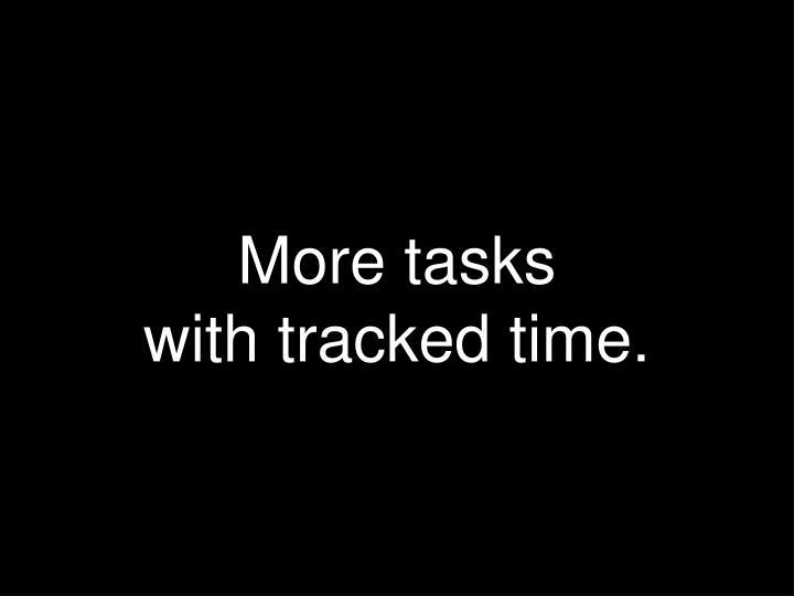 More tasks