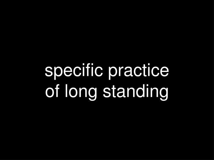 specific practice