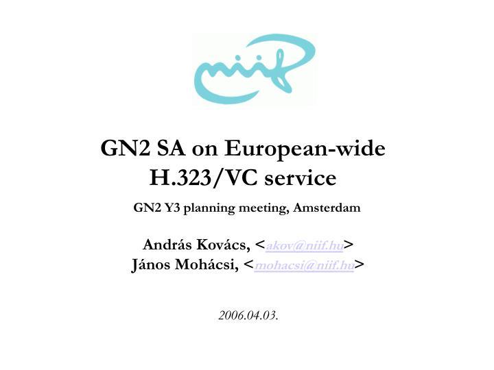 GN2 SA on European-wide