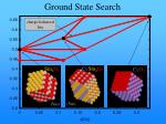 ground state search