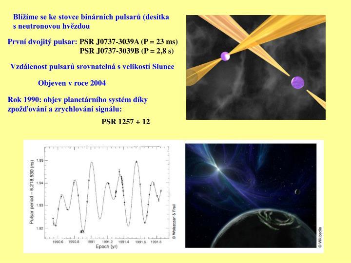 Blížíme se ke stovce binárních pulsarů (desítka
