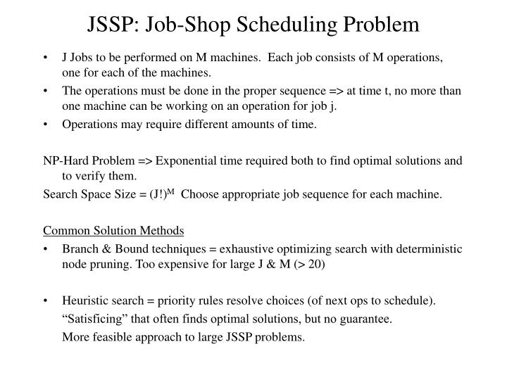 JSSP: Job-Shop Scheduling Problem