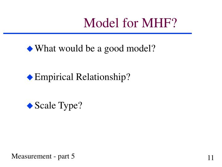 Model for MHF?