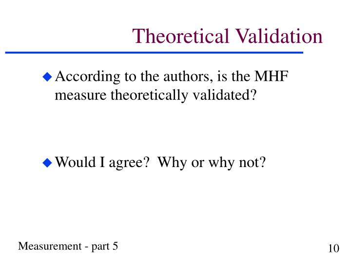 Theoretical Validation