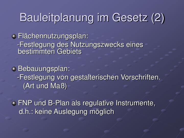 Bauleitplanung im Gesetz (2)