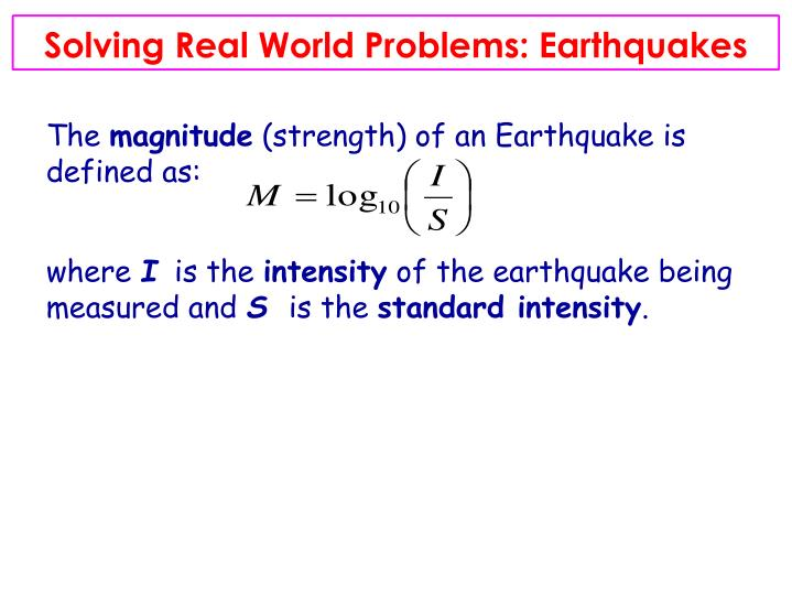 Solving Real World Problems: Earthquakes