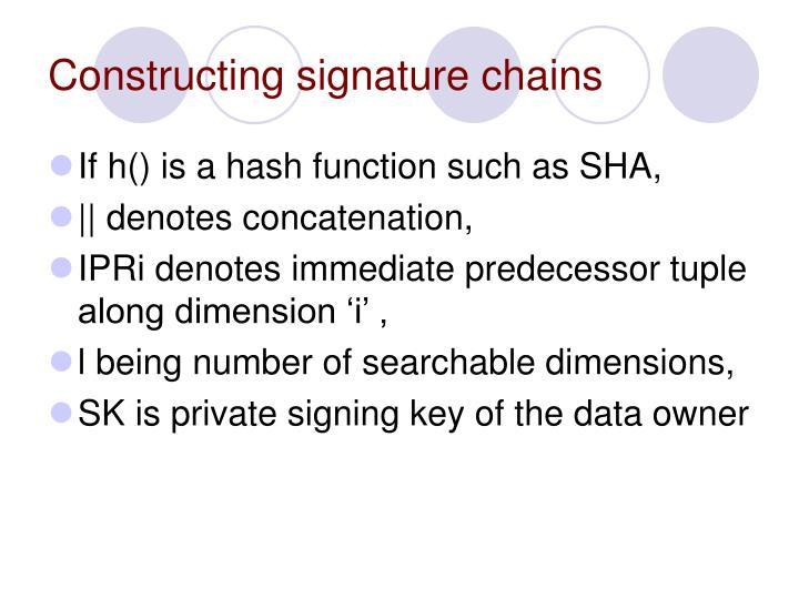 Constructing signature chains