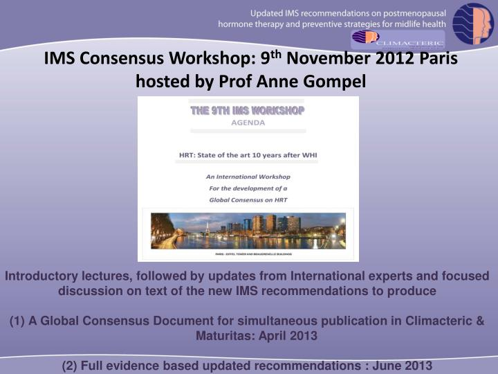 IMS Consensus Workshop: 9