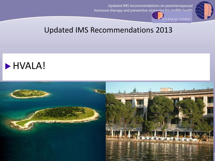 Updated IMS Recommendations 2013