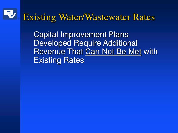 Existing Water/Wastewater Rates