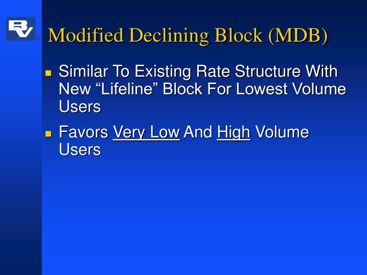 Modified Declining Block (MDB)