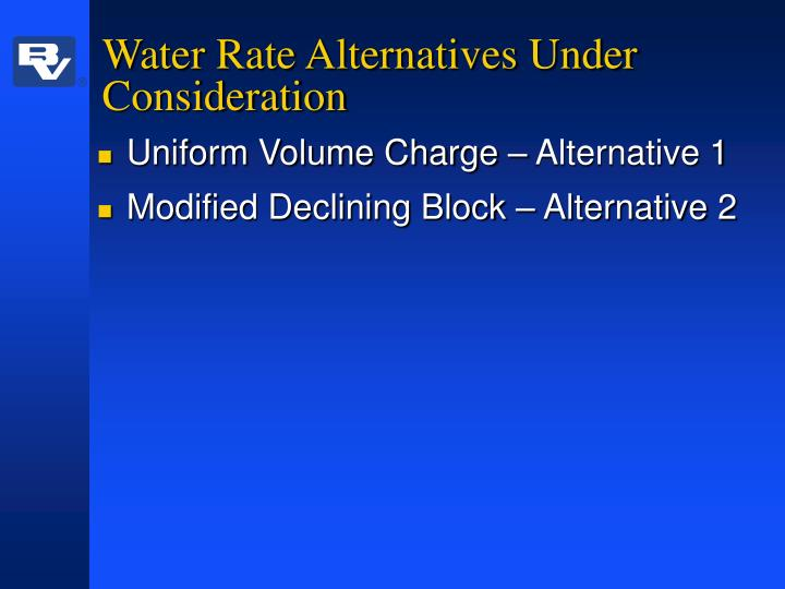 Water Rate Alternatives Under Consideration