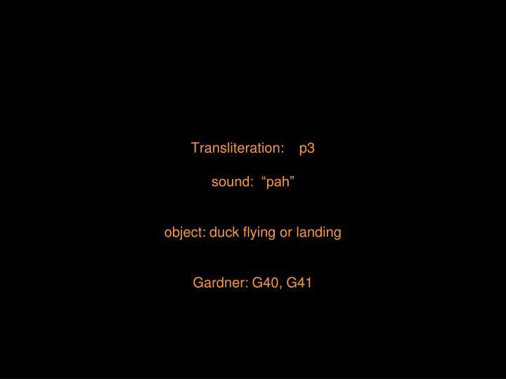 Transliteration:    p3