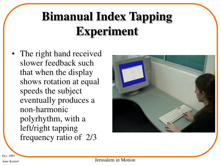 Bimanual Index Tapping Experiment