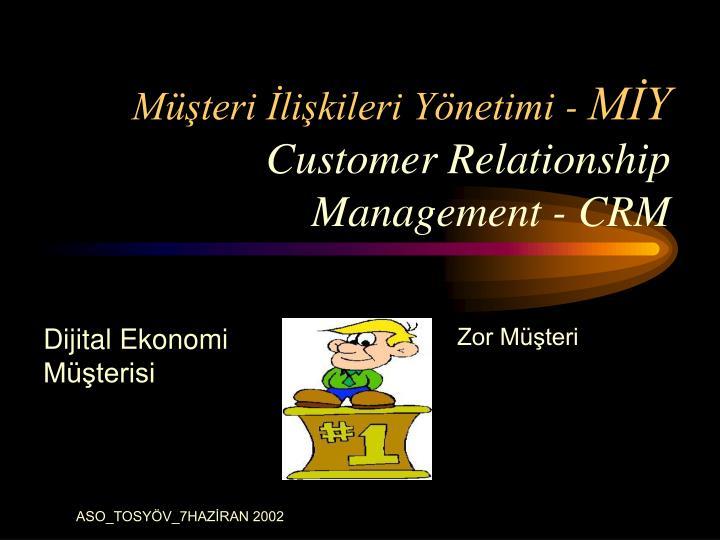 Müşteri İlişkileri Yönetimi -