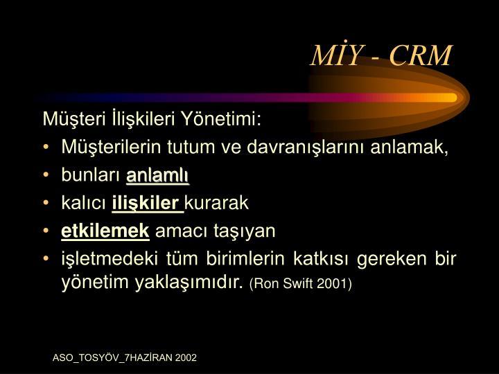 MİY - CRM