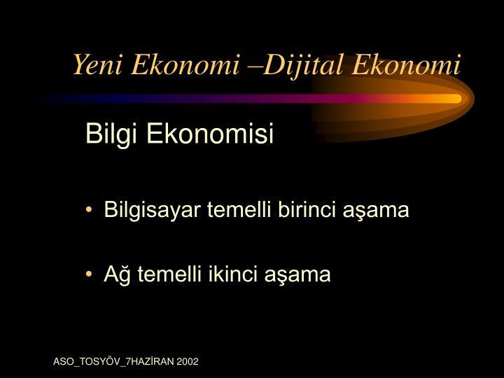 Yeni Ekonomi –Dijital Ekonomi