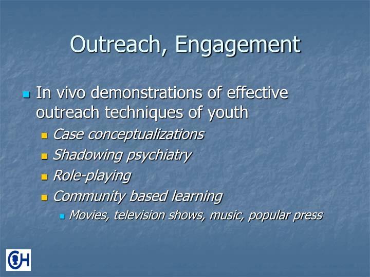 Outreach, Engagement